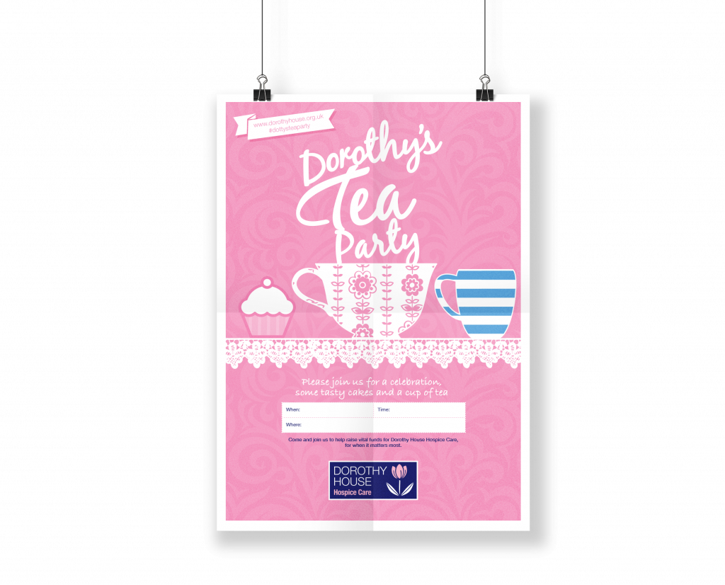 Poster designed as part of the fundraising pack to help volunteers host tea parties for Dorothy House Hospice.